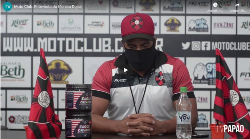 Assista a entrevista do técnico do Moto Club Dejair Ferreira